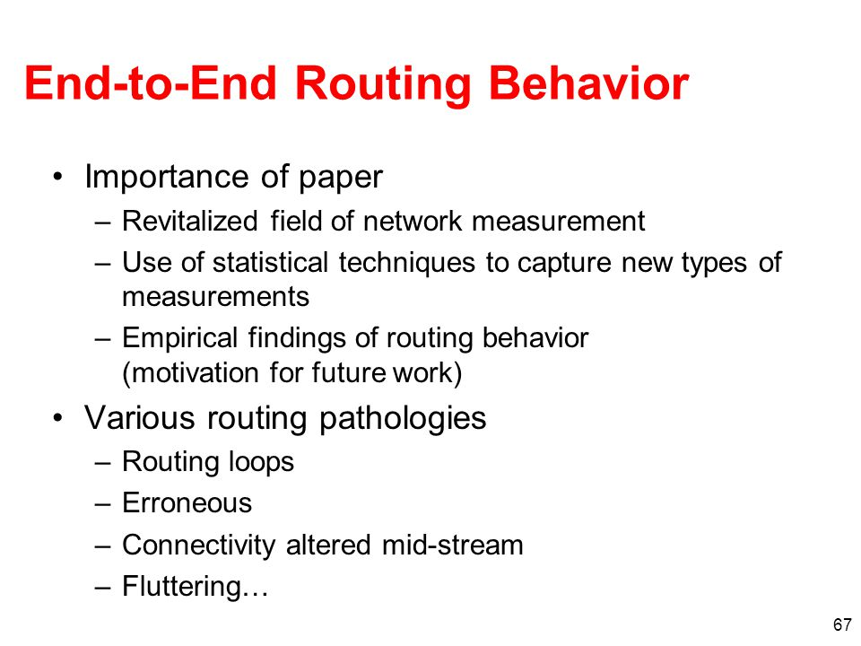 End-to-End Routing Behavior