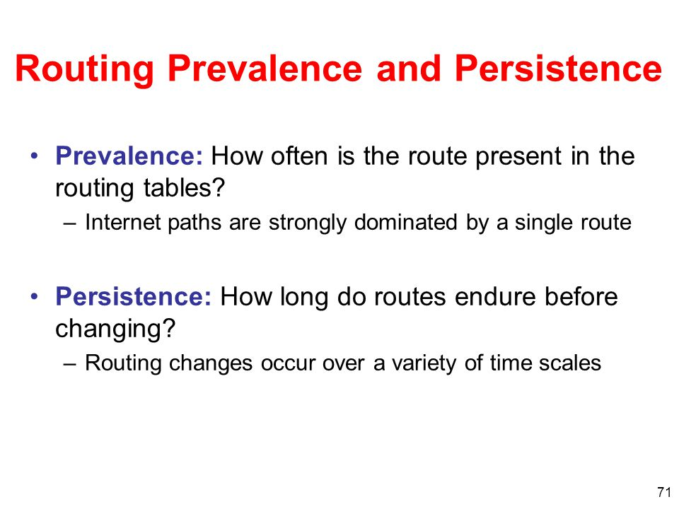 Routing Prevalence and Persistence