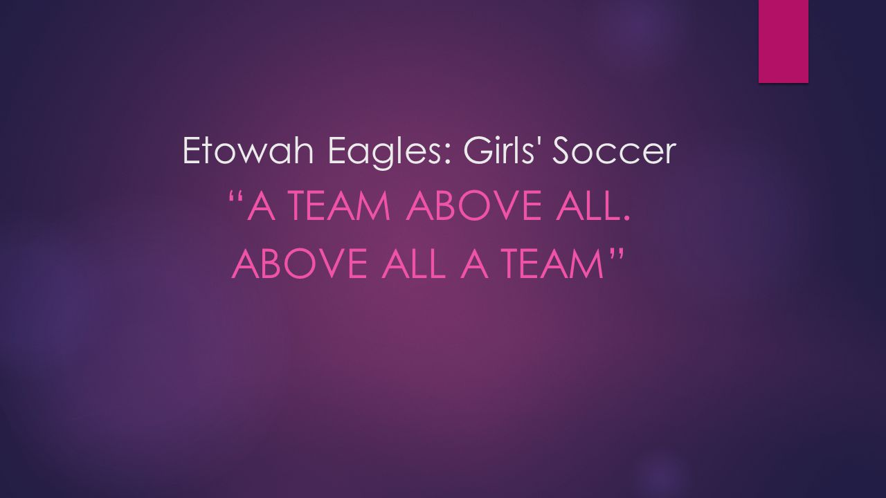 Etowah Eagles: Girls Soccer