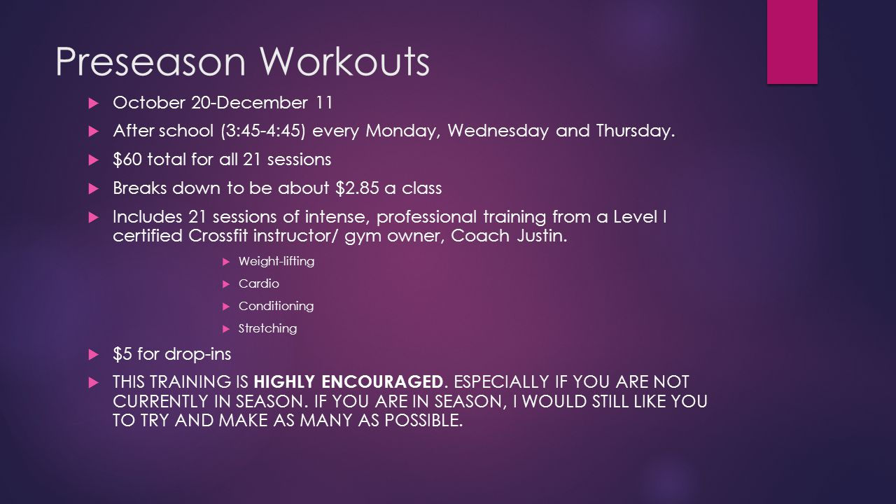 Preseason Workouts October 20-December 11