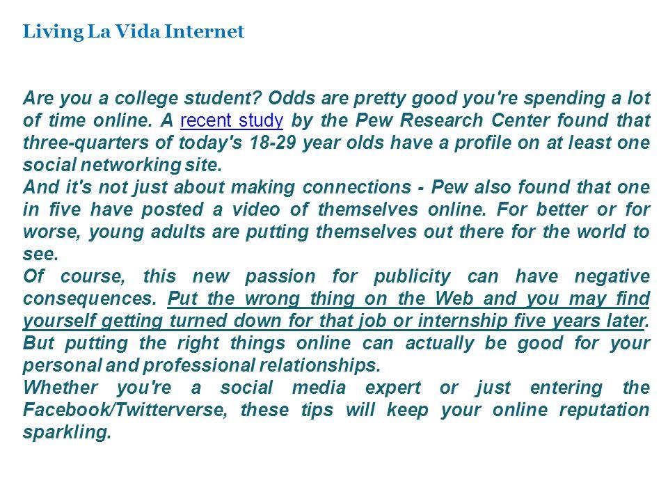 Living La Vida Internet