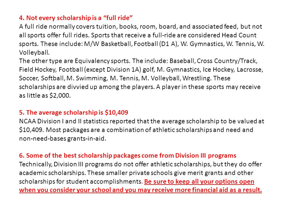 4. Not every scholarship is a full ride