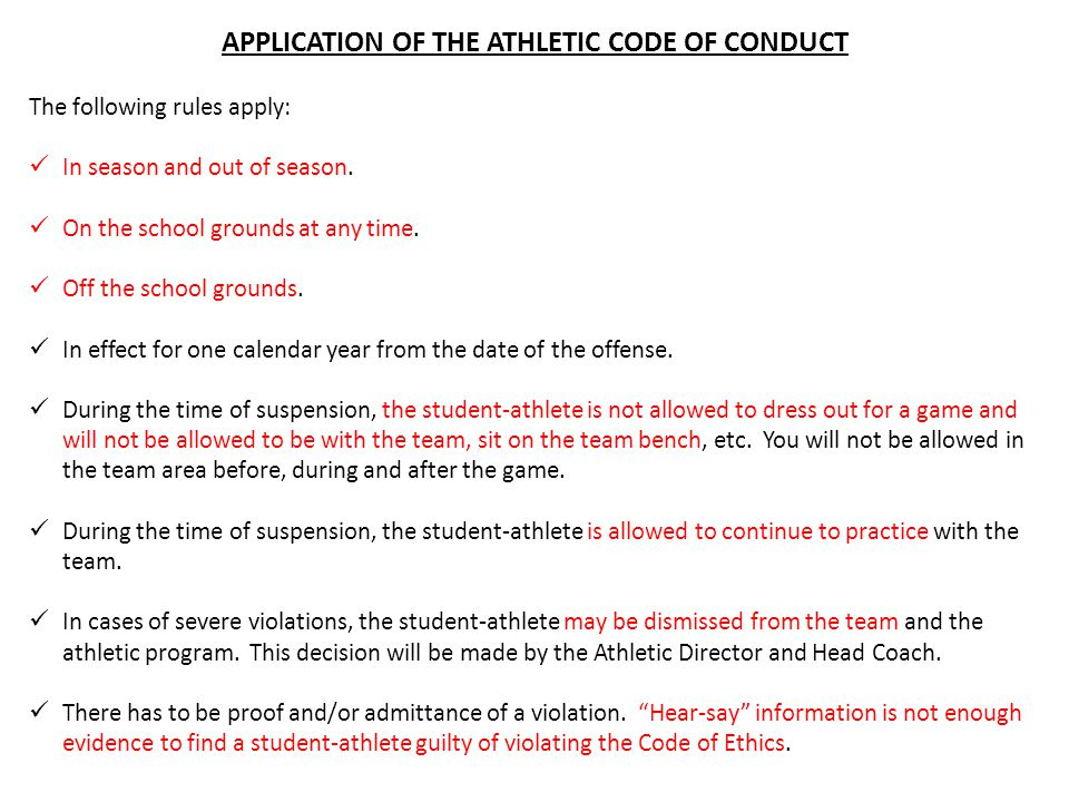 APPLICATION OF THE ATHLETIC CODE OF CONDUCT