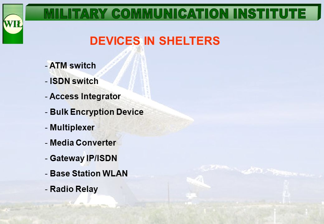 DEVICES IN SHELTERS ATM switch ISDN switch Access Integrator