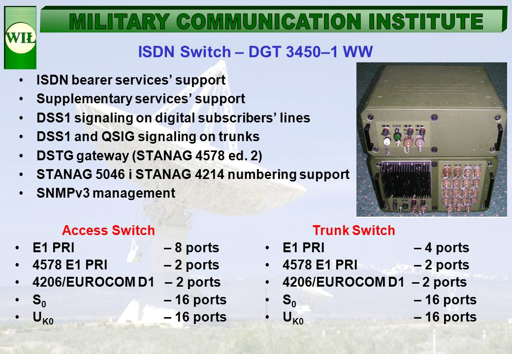 ISDN Switch – DGT 3450–1 WW ISDN bearer services' support