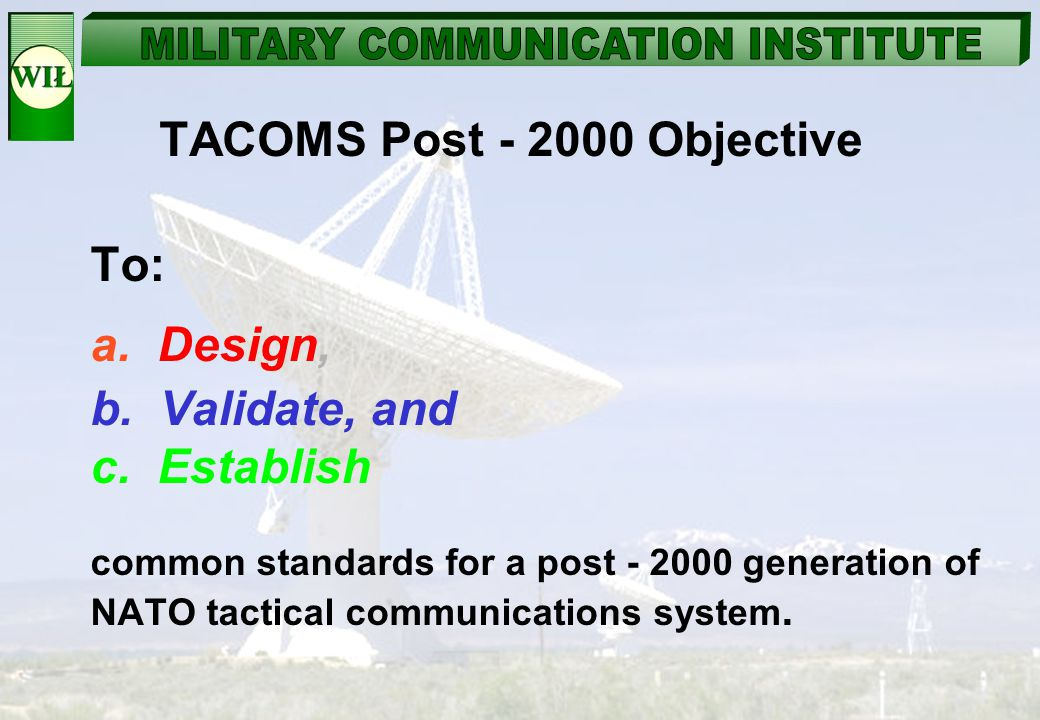 TACOMS Post - 2000 Objective