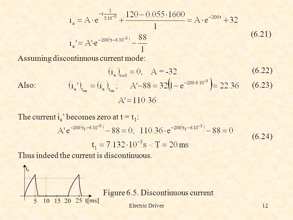 Assuming discontinuous current mode: (6.22) Also: (6.23)