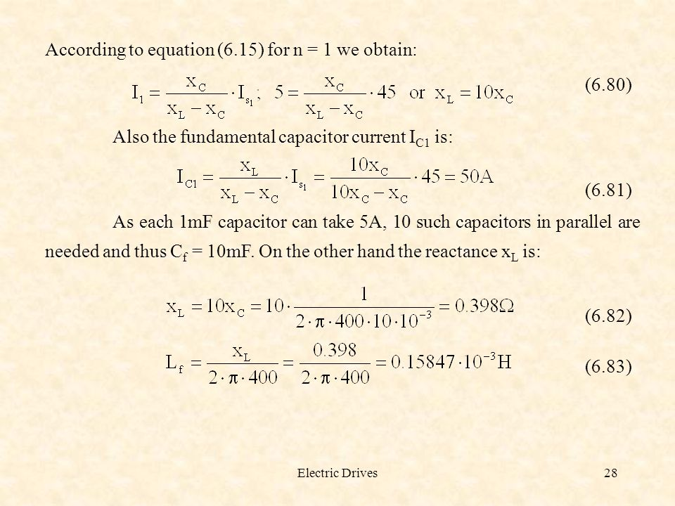 According to equation (6.15) for n = 1 we obtain: (6.80)
