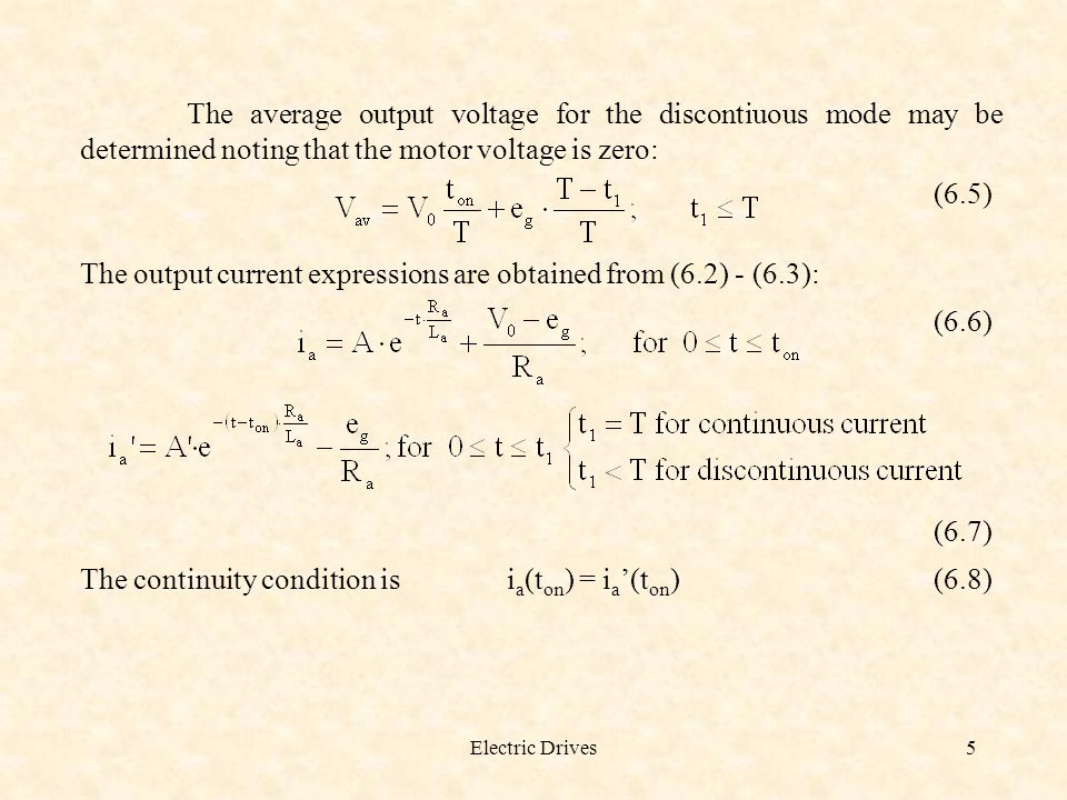 The output current expressions are obtained from (6.2) - (6.3): (6.6)