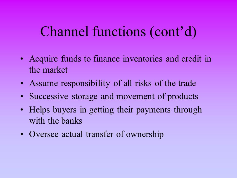 Channel functions (cont'd)