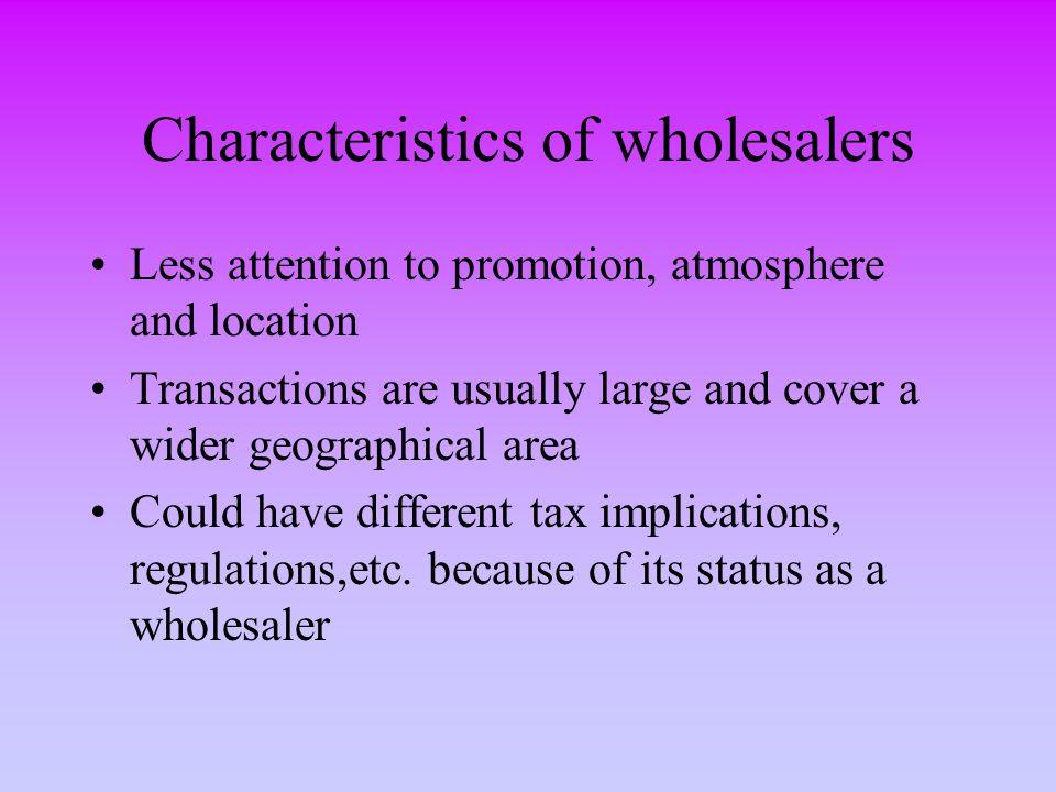 Characteristics of wholesalers