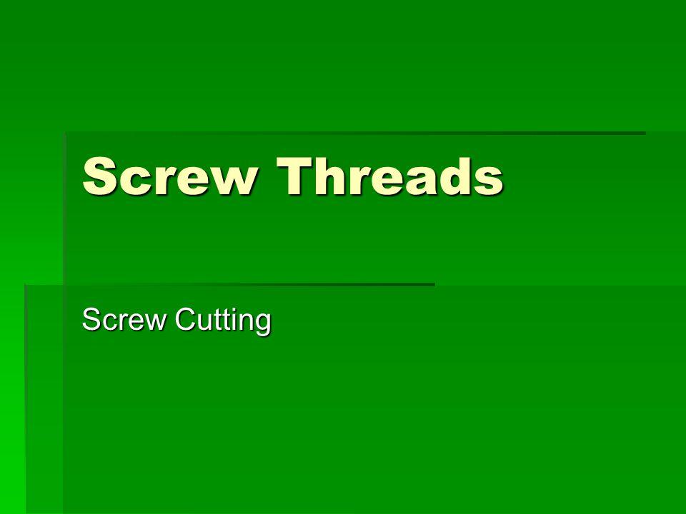 Screw Threads Screw Cutting