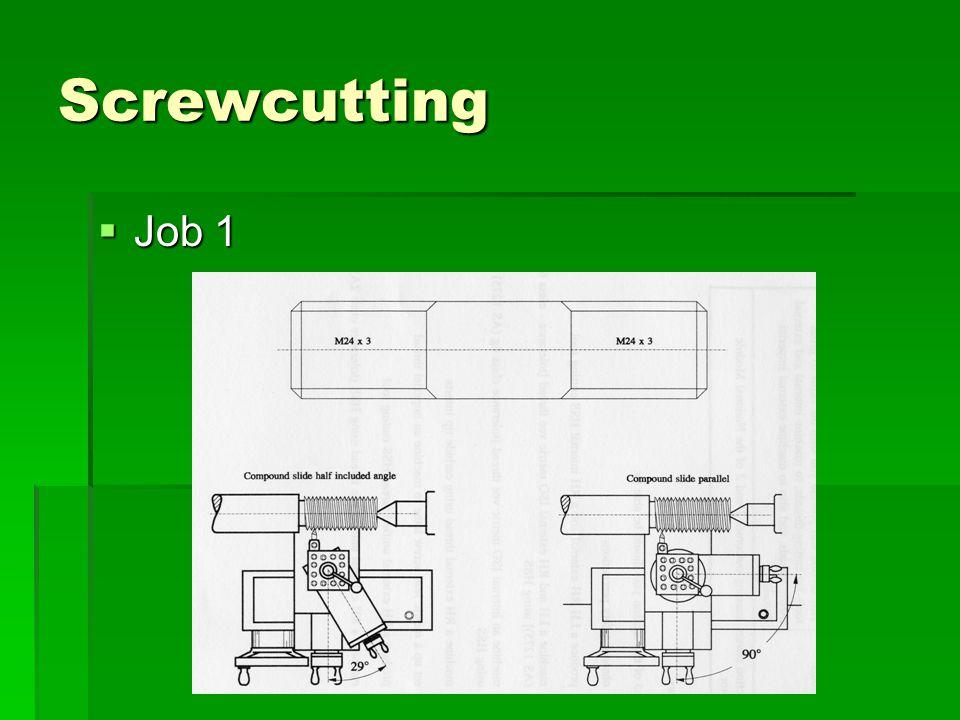 Screwcutting Job 1