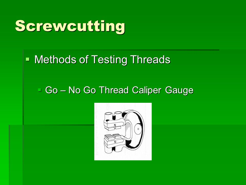 Screwcutting Methods of Testing Threads
