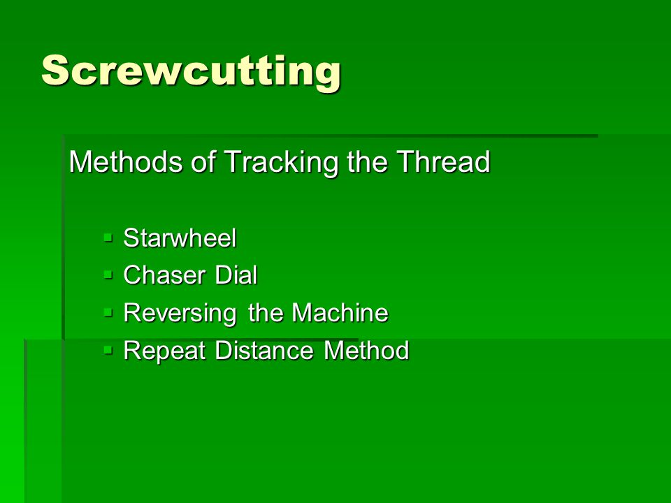 Screwcutting Methods of Tracking the Thread Starwheel Chaser Dial