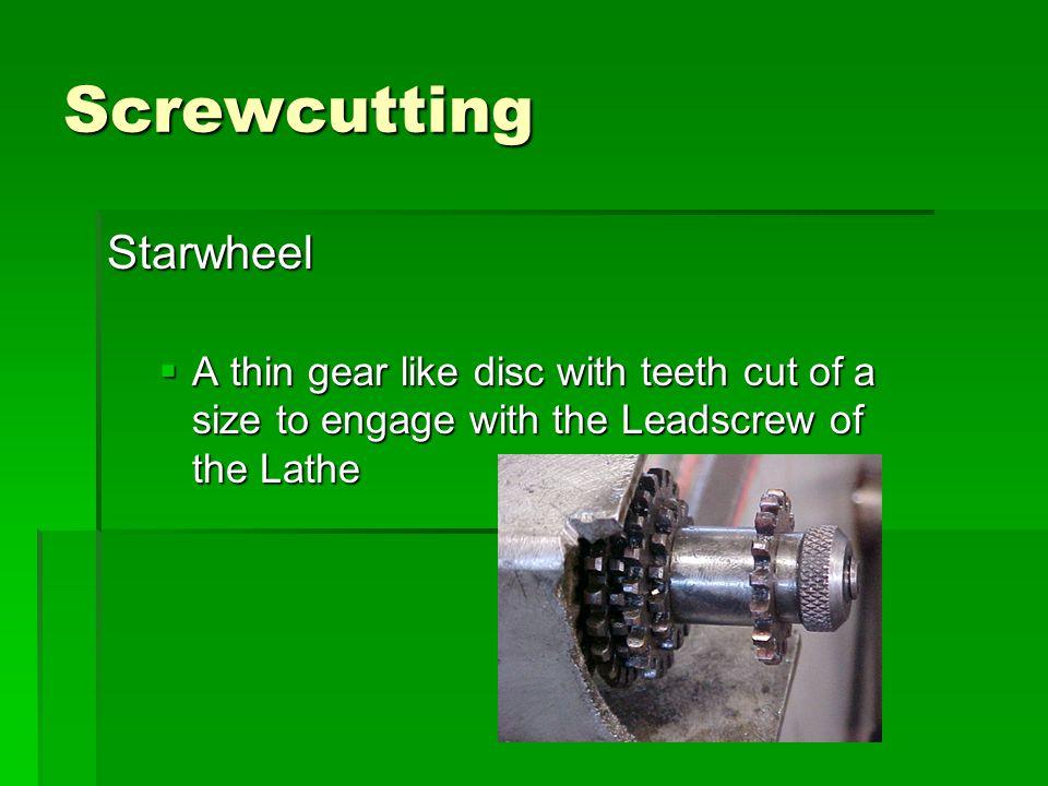 Screwcutting Starwheel
