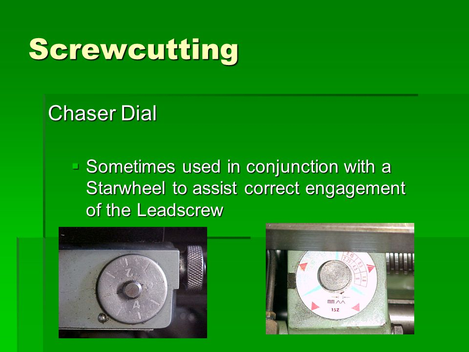 Screwcutting Chaser Dial