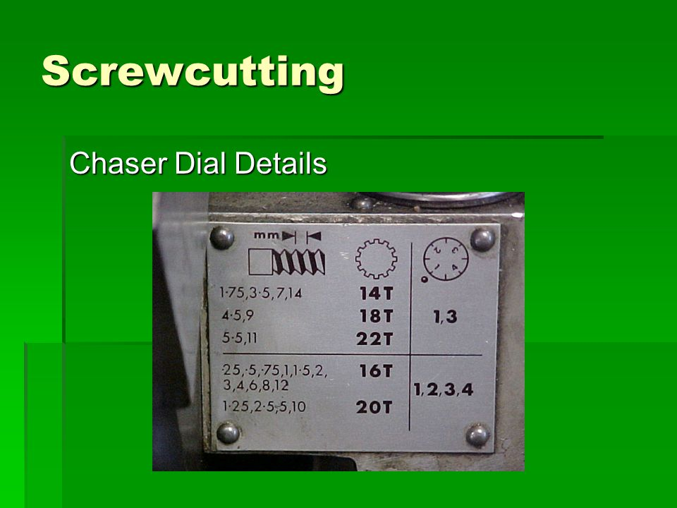 Screwcutting Chaser Dial Details
