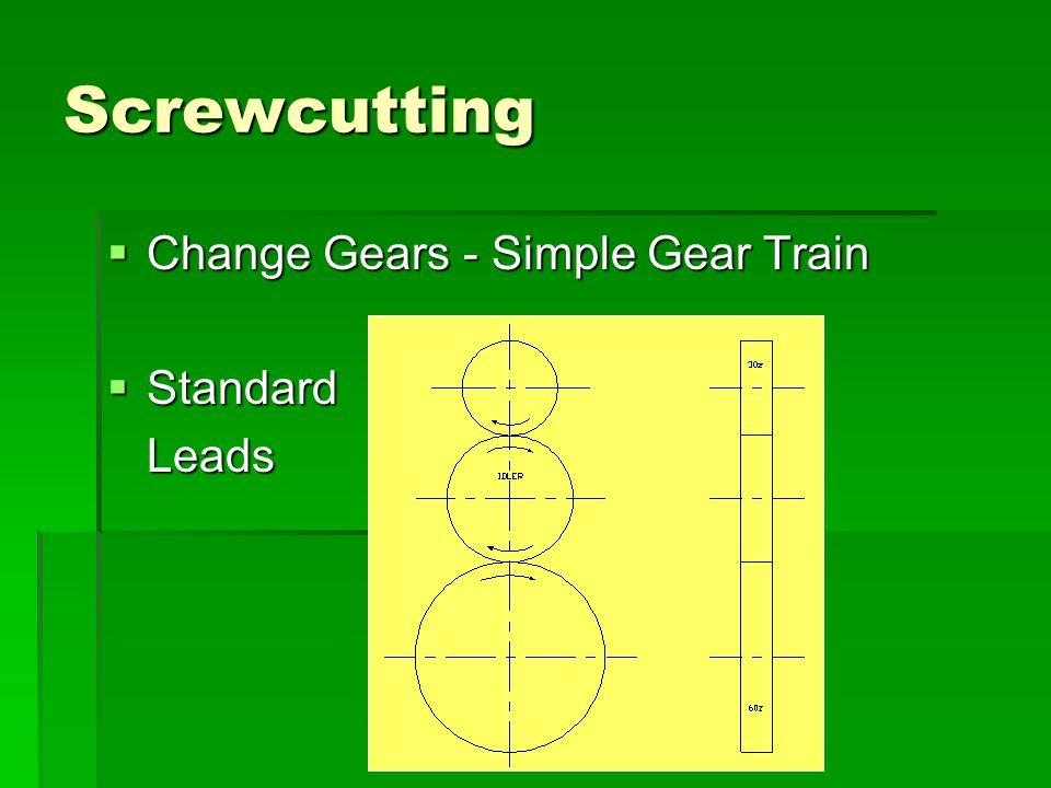 Screwcutting Change Gears - Simple Gear Train Standard Leads