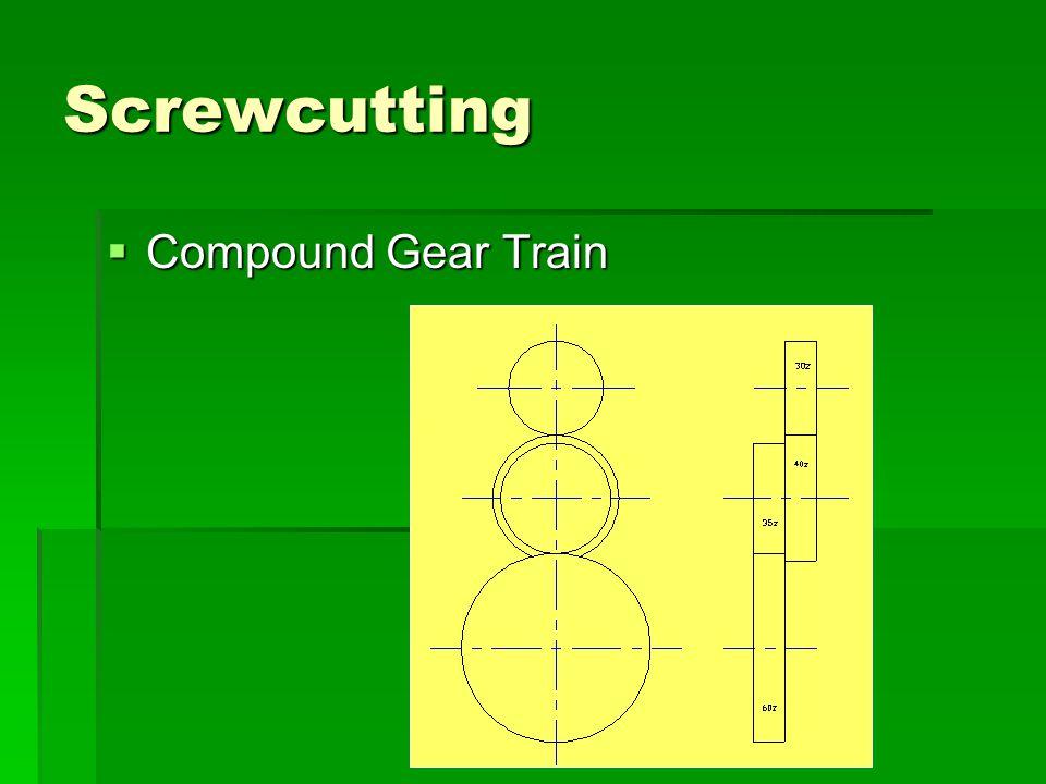 Screwcutting Compound Gear Train