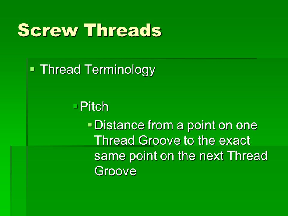 Screw Threads Thread Terminology Pitch