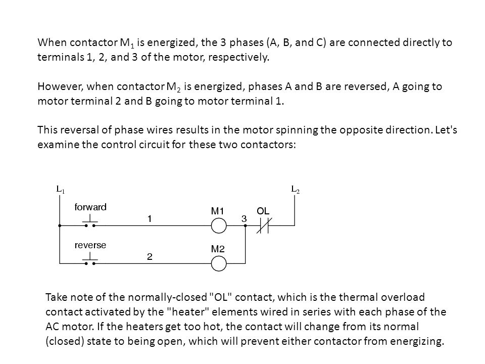 When contactor M1 is energized, the 3 phases (A, B, and C) are connected directly to terminals 1, 2, and 3 of the motor, respectively.