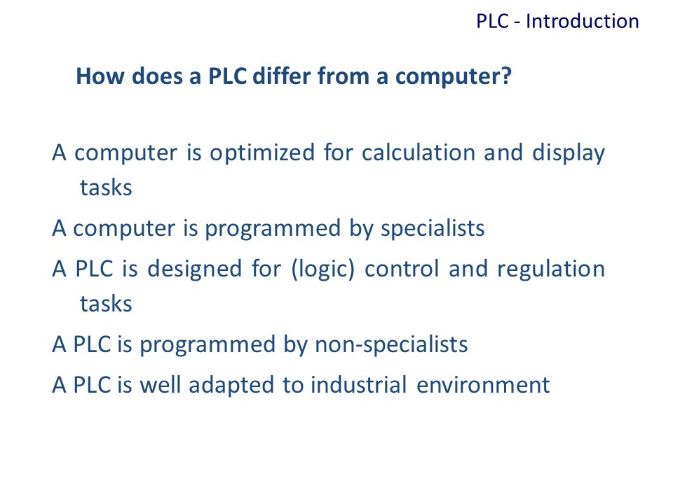 How does a PLC differ from a computer