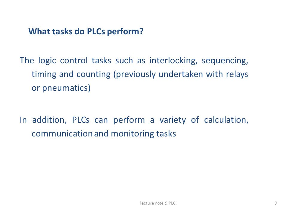 What tasks do PLCs perform