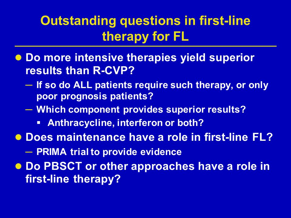 Outstanding questions in first-line therapy for FL