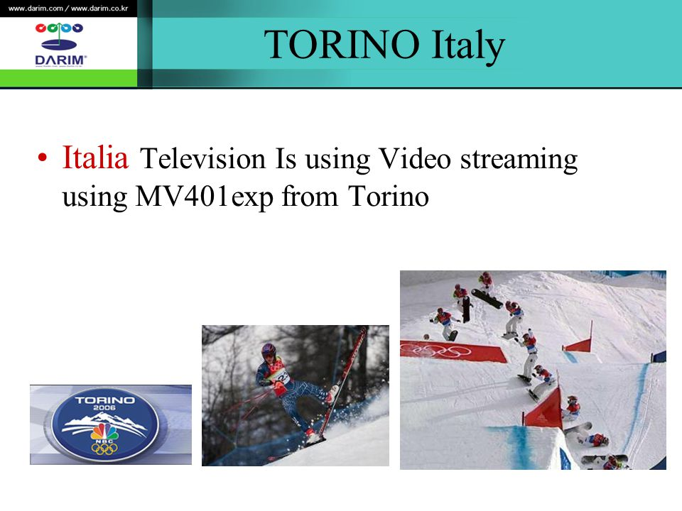 TORINO Italy Italia Television Is using Video streaming using MV401exp from Torino
