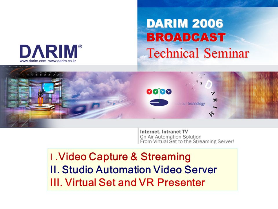 Technical Seminar DARIM 2006 BROADCAST