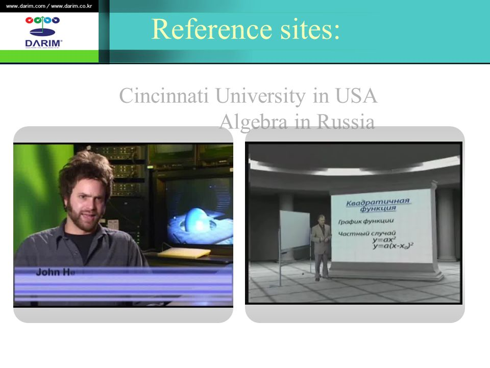 Reference sites: Cincinnati University in USA Algebra in Russia