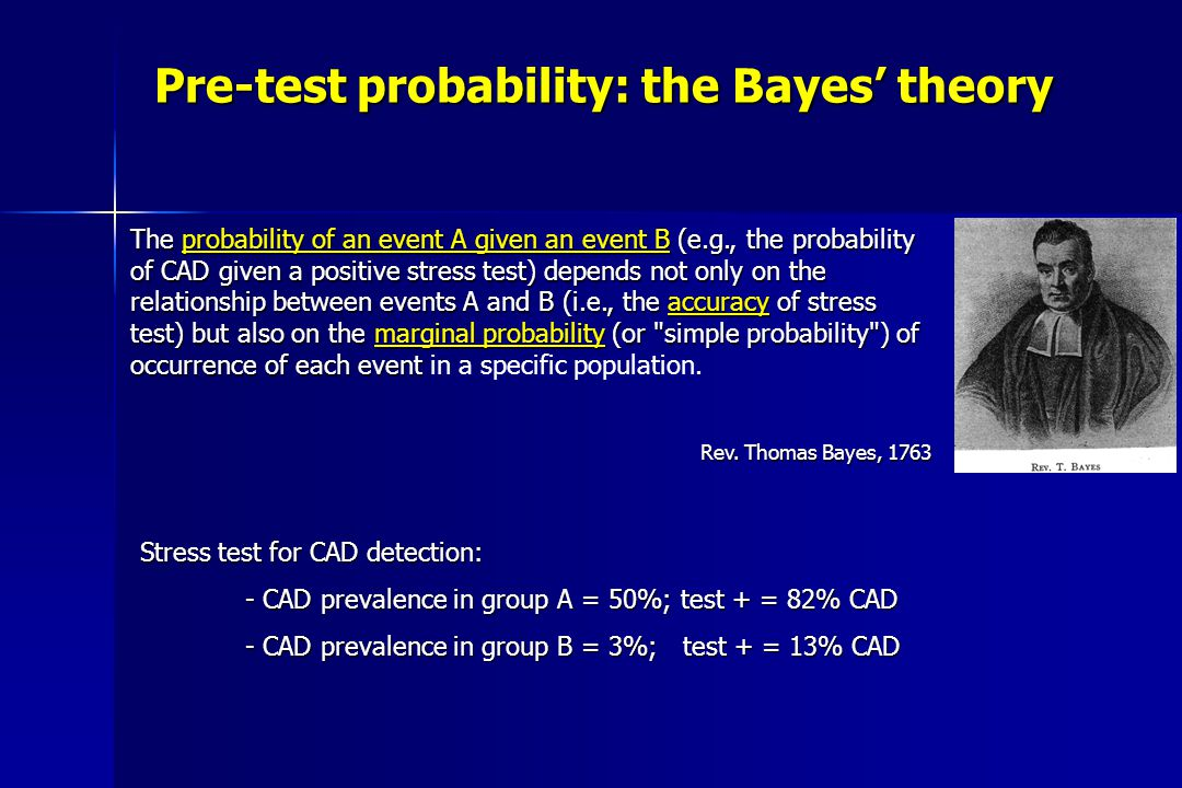 Pre-test probability: the Bayes' theory