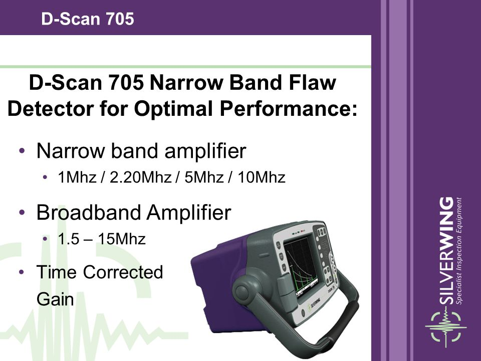 D-Scan 705 Narrow Band Flaw Detector for Optimal Performance: