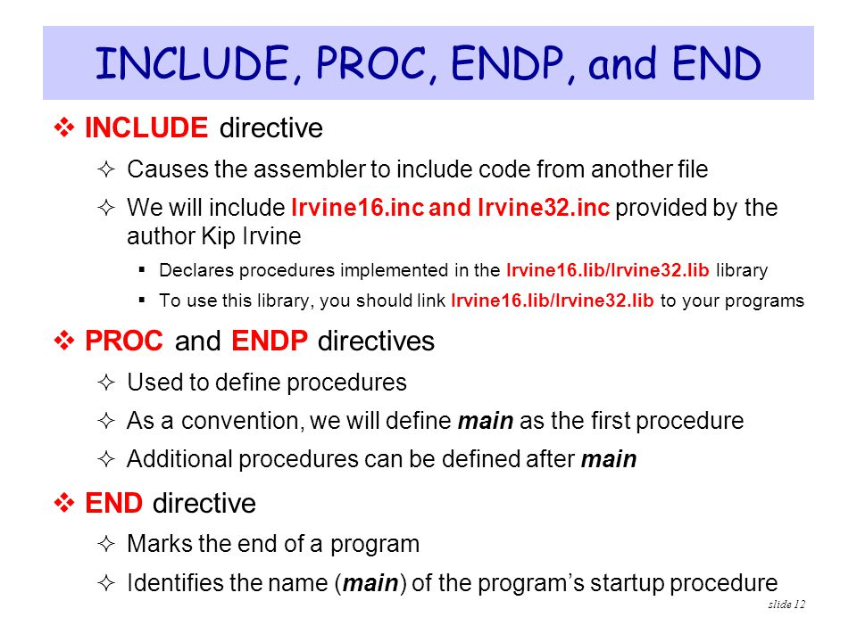 INCLUDE, PROC, ENDP, and END