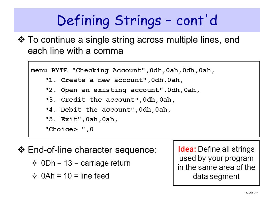 Defining Strings – cont d