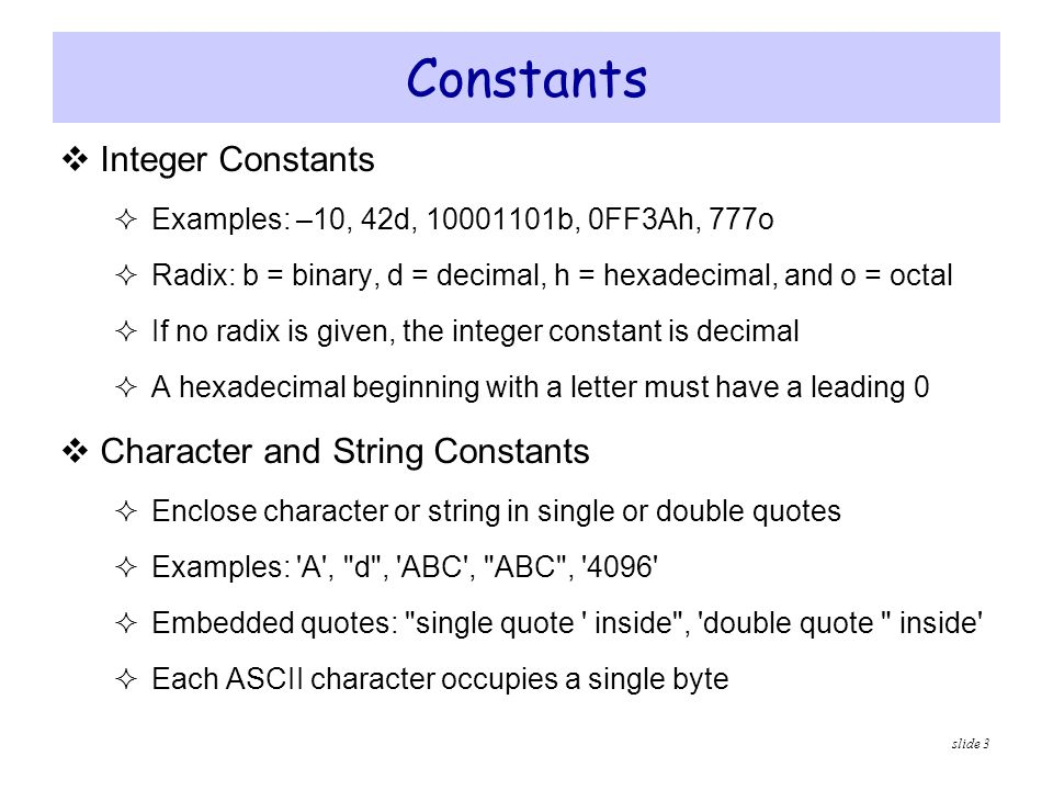 Constants Integer Constants Character and String Constants
