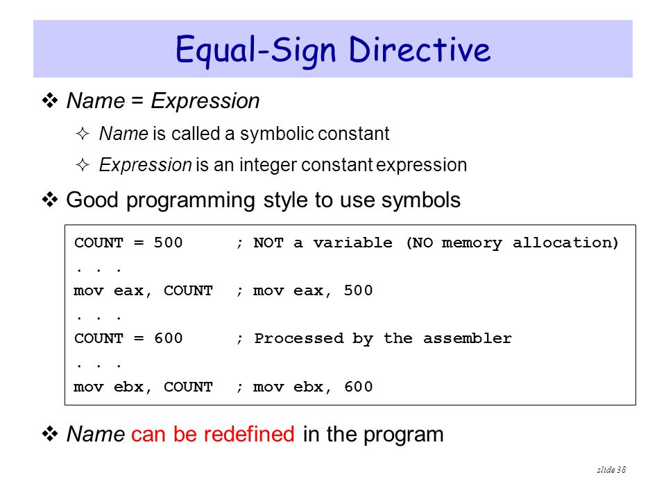 Equal-Sign Directive Name = Expression