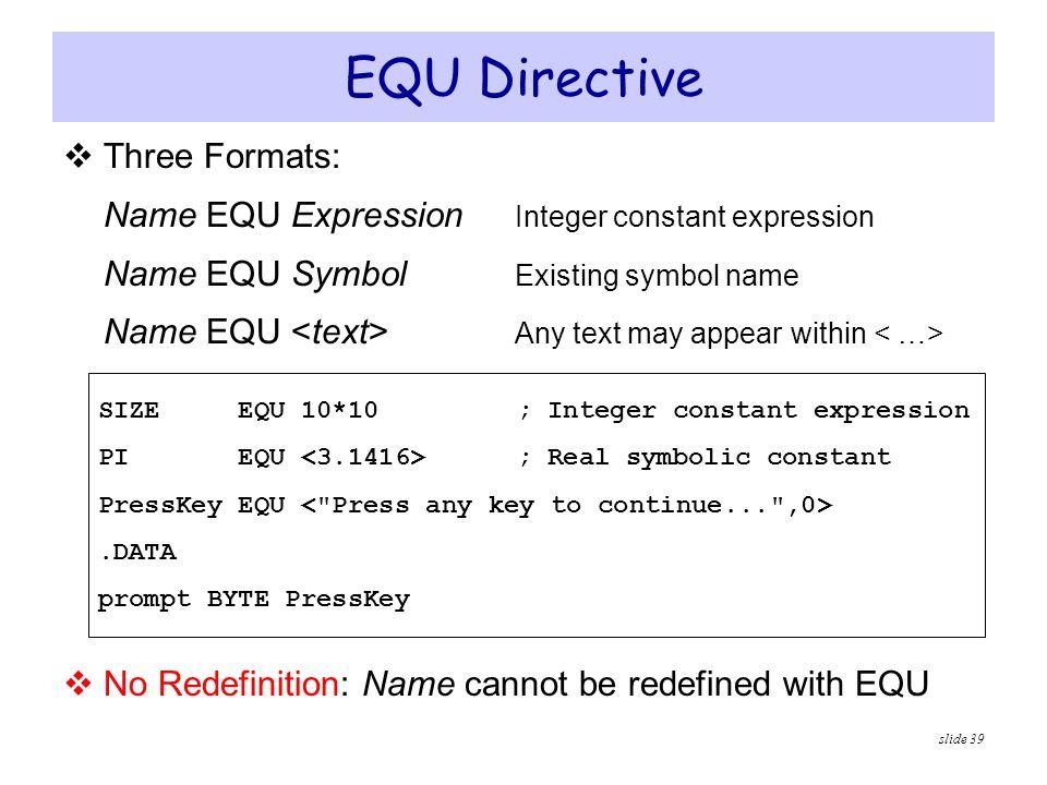 EQU Directive Three Formats: