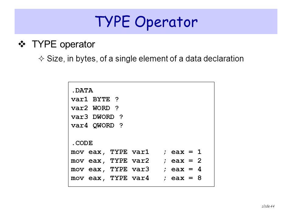 TYPE Operator TYPE operator