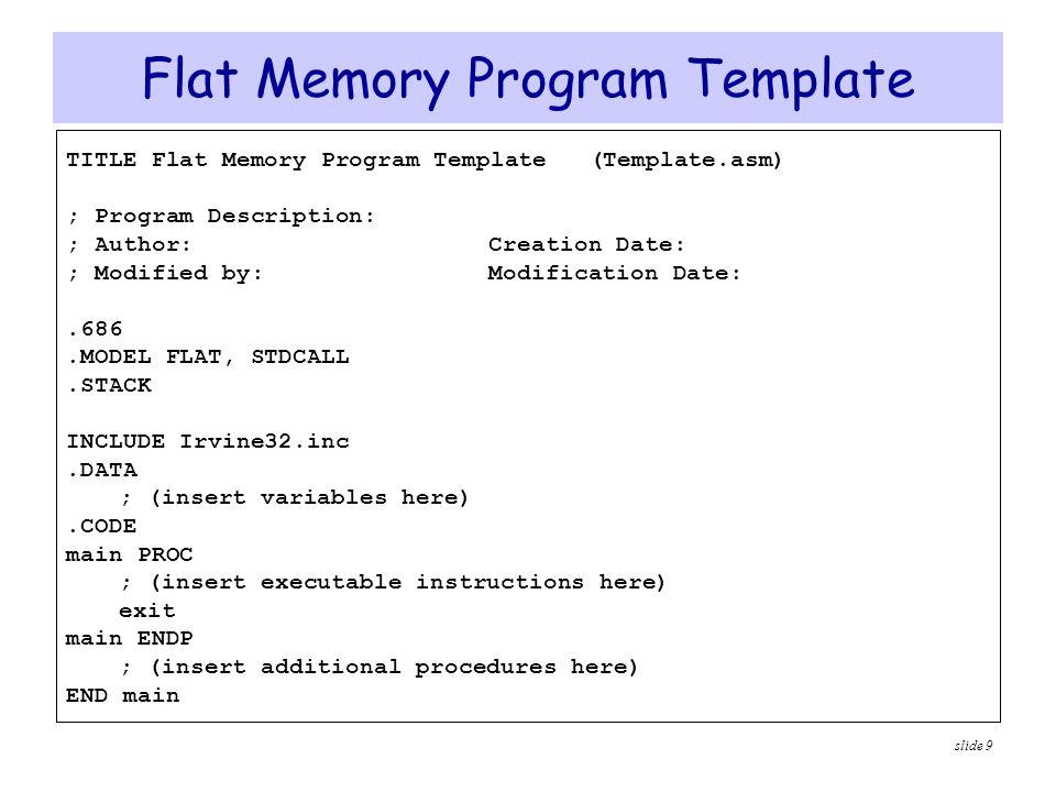 Flat Memory Program Template