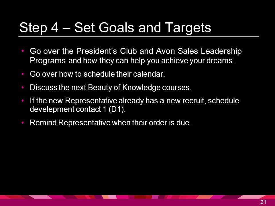 Step 4 – Set Goals and Targets