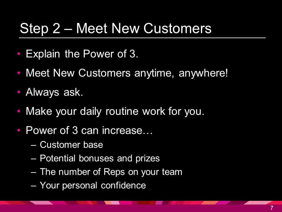 Step 2 – Meet New Customers