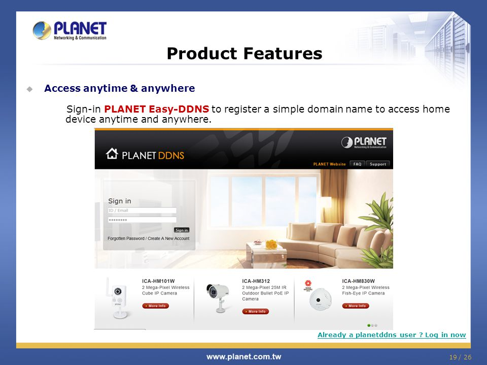 Product Features Access anytime & anywhere
