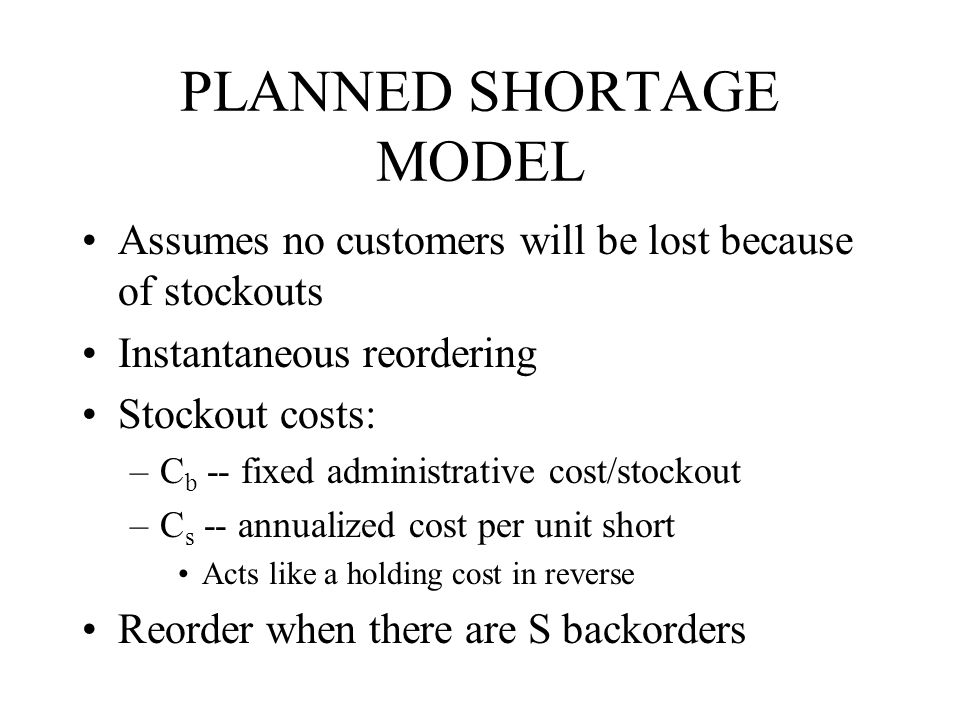 PLANNED SHORTAGE MODEL