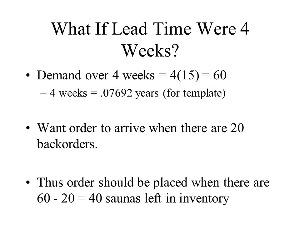 What If Lead Time Were 4 Weeks