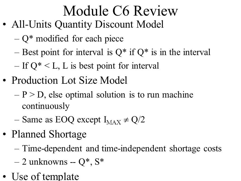 Module C6 Review All-Units Quantity Discount Model