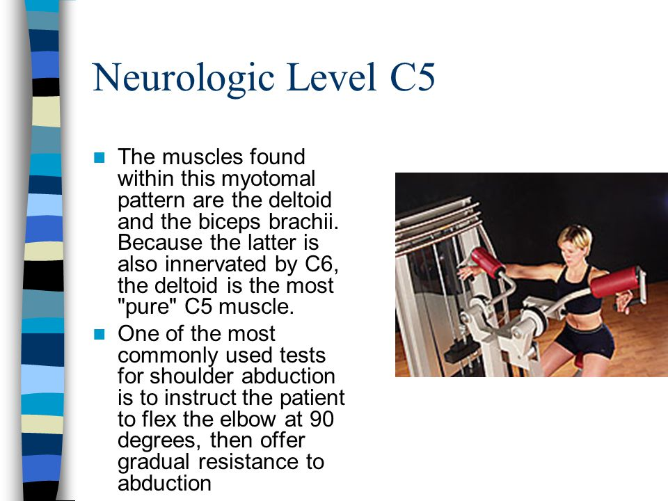 Neurologic Level C5