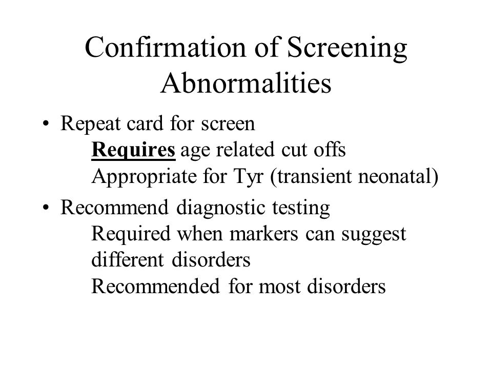 Confirmation of Screening Abnormalities