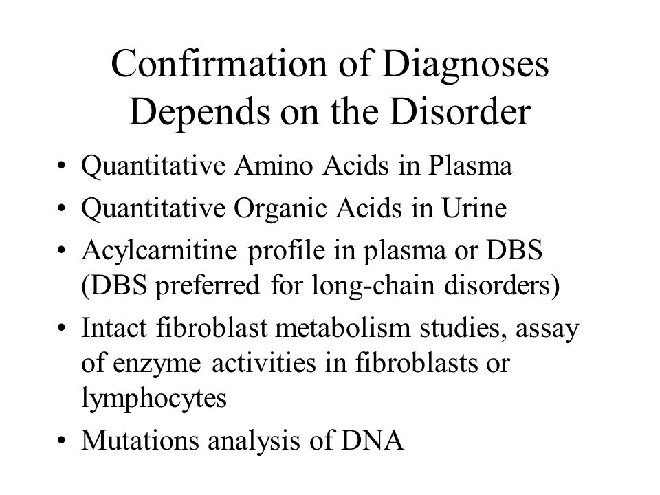 Confirmation of Diagnoses Depends on the Disorder